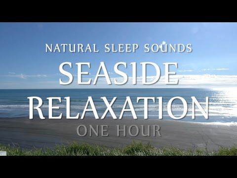 Seaside Relaxation One Hour - Natural White Noise Ocean Waves for Meditation, Sleep, Study, Yoga