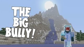 watch the youtube video Minecraft Xbox - The Forgotten Vale - The Big Bully! [9]