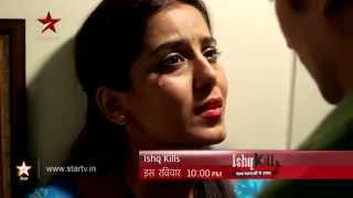 Ishq Kills : When one chooses marriage over self respect... - STARPLUS
