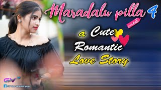 Maradalu Pilla Telugu short Film    Episode 4    Latest short film    Web Series    Gv Ideas - YOUTUBE