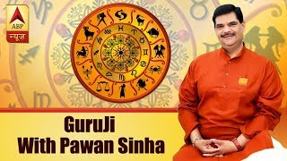 GuruJi With Pawan Sinha: How to help girls progress in their lives? - ABPNEWSTV