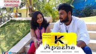 K Apache Telugu Short Film || Directed By SHARATH || Latest Telugu Short Film - YOUTUBE