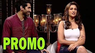 Parineeti Chopra and Aditya Roy Kapoor's SPICY and Exclusive Interview | Daawat-e-Ishq Movie - Promo