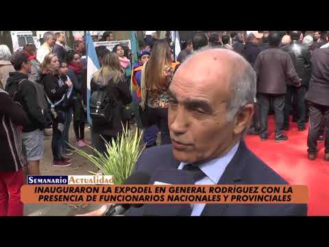 Inauguraron Expodel de General Rodríguez con la presencia de funcionarios nacionales y provinciales