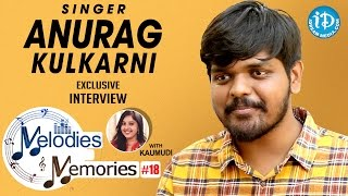 Singer Anurag Kulkarni Exclusive Interview || Melodies And Memories #18 - IDREAMMOVIES
