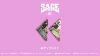 Sage The Gemini - Reverse ( 2017 )