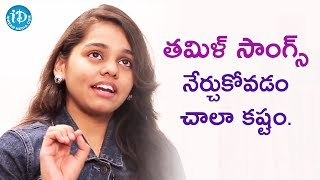 It Is Very Difficult To Learn Tamil Songs - Shanmukha Priya || Talking Movies With iDream - IDREAMMOVIES