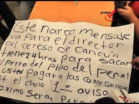 cancunDejan narcomensaje en el que amenazan al director de la cárcel si no libera a un reo