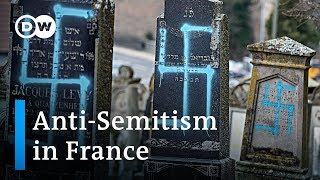 Anti-Semitic crimes in France spark wave of solidarity with jews | DW News - DEUTSCHEWELLEENGLISH