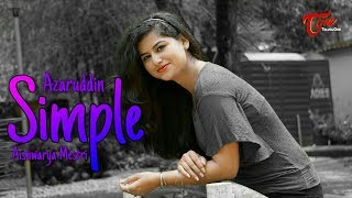 Baby Your Simple | Latest Telugu Official Video Song | By Azaruddin | Aishwarya Mestri | TeluguOne - TELUGUONE