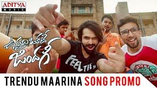Trendu Maarina Promo Song | Vunnadhi Okate Zindagi | Ram, Anupama, Lavanya Tripathi - ADITYAMUSIC