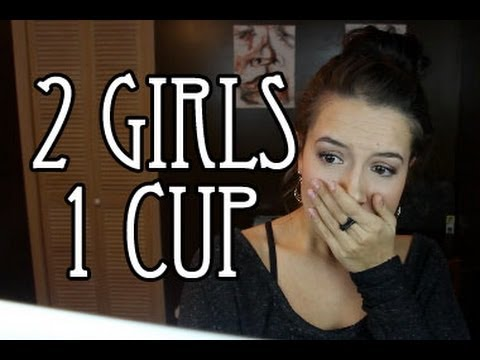 2 Girls 1 Cup!! (REACTION)