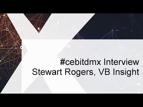 #cebitdmx Interview with Stewart Rogers, VB Insight