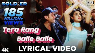 Tera Rang Balle Balle Lyrical- Soldier | Bobby Deol & Preity Zinta | Jaspinder Narula & Sonu Nigam - TIPSMUSIC