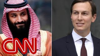 Report: Saudi prince said Kushner is 'in his pocket' - CNN