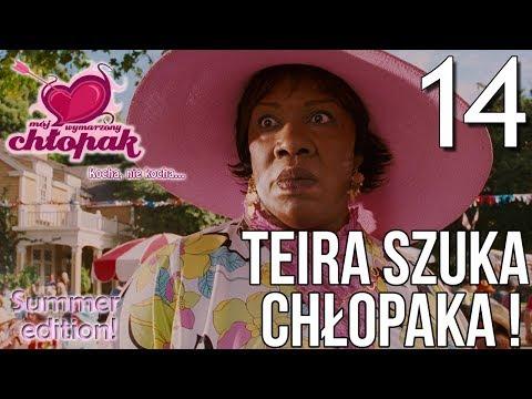 Teira Szuka Chłopaka! - Mój wymarzony chłopak odc 14 [Summer Edition!]