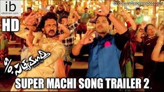 S/o Satyamurthy super machi song trailer 2 - idlebrain.com - IDLEBRAINLIVE