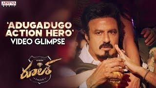 Adugadugo Action Hero Video Glimpse | Nandamuri Balakrishna, Sonal Chauhan | Chirantann Bhatt - ADITYAMUSIC