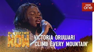 Victoria Oruwari performs 'Climb Every Mountain' - All Together Now: Episode 4 - BBC One - BBC