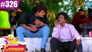COMEDY THEENMAAR - Telugu Best Comedy Scenes - Episode 326 || Telugu Comedy Clips - IDREAMMOVIES