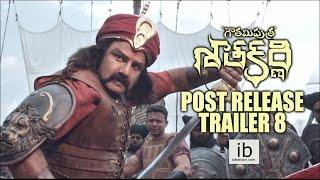 Gautamiputra Satakarni post release trailer 8 - idlebrain.com - IDLEBRAINLIVE