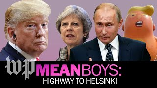 Highway to Helsinki | Mean Boys - WASHINGTONPOST