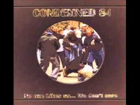 Condemned 84 No one like us We don t care