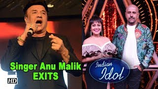 Singer Anu Malik exits 'INDIAN IDOL' - IANSLIVE