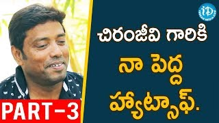 Khaidi No 150 Cinematographer Rathnavelu Exclusive Interview - Part #3 || Talking Movies With iDream - IDREAMMOVIES