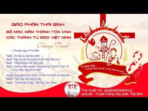 Trực tiếp: Diễn nguyện mừng kính các Thánh Tử đạo Việt Nam  tại Giáo xứ Đền Thánh Đông Phú, Gp.Thái Bình