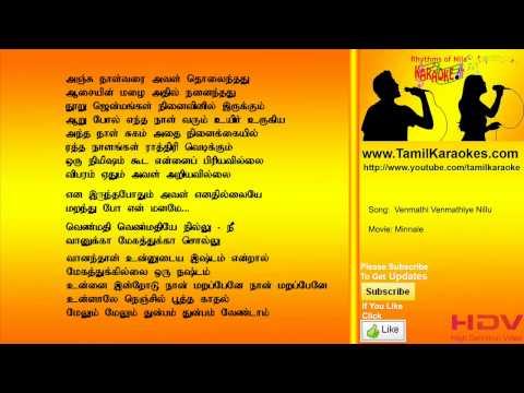 Venmathi Venmathiye Nillu - Minnale - Tamil Karaoke