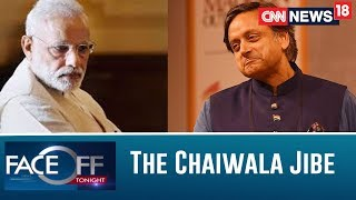 Will The Chaiwala Jibe Trip Up The Cong Again? Or Will It Be The BJP's Trump Card? | Faceoff - IBNLIVE