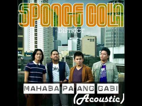 Mahaba Pa Ang Gabi (Acoustic) - Sponge Cola