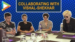 British band The Vamps talk about working with Vishal-Shekhar, performing in India & more - HUNGAMA
