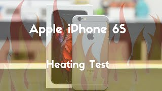 Apple iPhone 6s Heating Test - Gaming, 4K Video with Flash - PhoneRadar