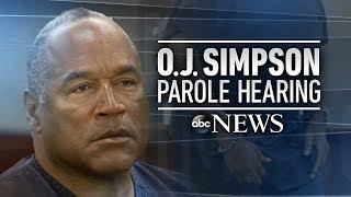 OJ Simpson parole hearing, verdict: full - ABCNEWS