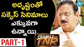 Senior Production Executive Yoganand Interview Part#1 || Frankly With TNR #98 || Talking Movies - IDREAMMOVIES