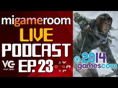 Gamescom 2014 - Mi Gameroom Live Podcast. Ep. 23