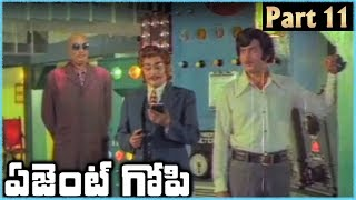 Super Star Krishna Superhit Telugu Movie AGENT GOPI | Part 11 | Krishna Jayapradha - RAJSHRITELUGU