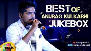 Singer Anurag Kulkarni Latest Telugu Hit Songs | JUKEBOX | Anurag Kulkarni Hits | Mango Music - MANGOMUSIC