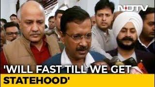 Arvind Kejriwal On Indefinite Fast From March 1 For Delhi Statehood - NDTV