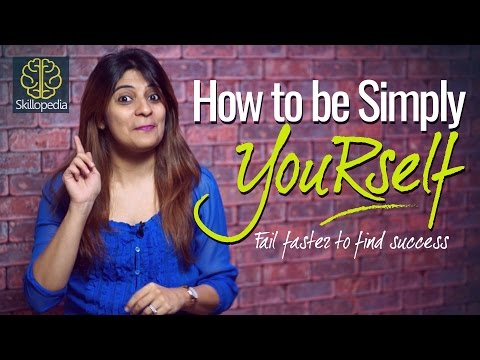 PersonalityDevelopment - How to be simply yourself? – Boost your self-confidence