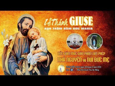 LỄ KÍNH THÁNH GIUSE, bạn trăm năm Đức Maria 18/3/2019. Đức Giám mục Giuse Đặng Đức Ngân chủ tế Thánh lễ, cử hành nghi thức làm phép nhà nguyện và núi Đức Mẹ.