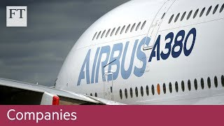 Airbus to end production of A380 aircraft - FINANCIALTIMESVIDEOS