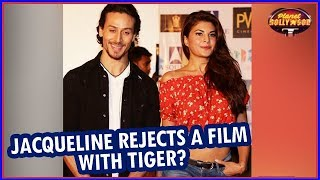 Jacqueline Fernandez Rejects A Film Offer Opposite Tiger Shroff?   Bollywood News - ZOOMDEKHO