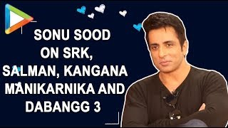 EXCLUSIVE: Sonu Sood INTERVIEW On Salman Khan, Shah Rukh Khan, Kangna Ranaut, Manikarnika, Dabangg3, - HUNGAMA