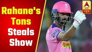 IPL 2019 DC vs RR: Rahane's ton steals the show in Royal's losing battle - ABPNEWSTV