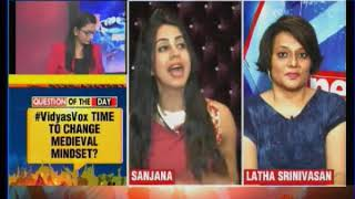 Vidya's Kahaani. life's lesson, Time to  change medieval mindset?: Speak out India - NEWSXLIVE