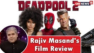 Deadpool Movie Review by Rajeev Masand | CNN News18 - IBNLIVE