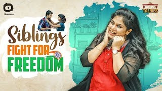 SIBLINGS Fight For Freedom | Naina Talkies Web Series | Raksha Bandhan Special | Sunaina | Khelpedia - YOUTUBE